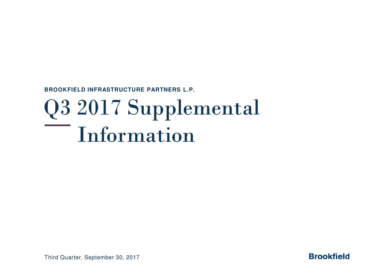 Q3 2017 Supplemental Information Third Quarter, September 30, 2017