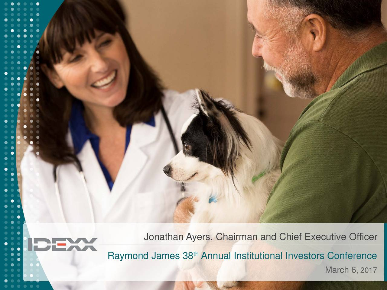 Raymond James 38 Annual Institutional Investors Conference March 6 , 2017