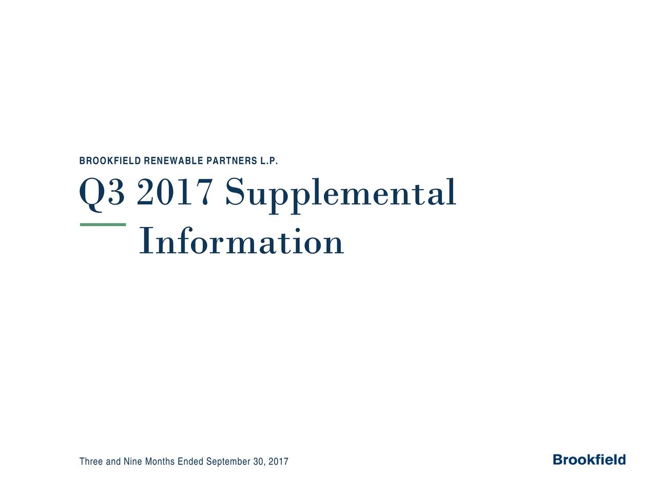 Q3 2017 Supplemental Information Three and Nine Months Ended September 30, 2017