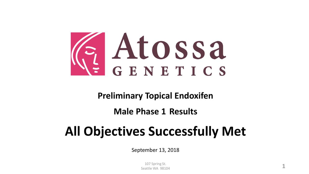 Male Phase 1 Results All Objectives Successfully Met September 13, 2018 Seattle WA 98104 1
