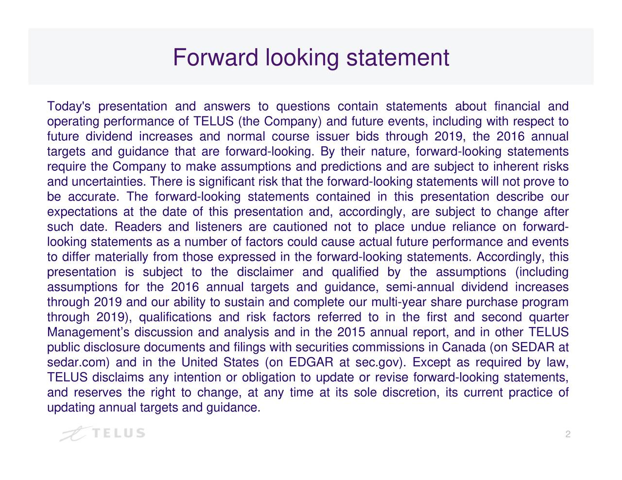 and future events, including guidance, semi-annual dividend increases e forward-looking statements will not prove tost and second quarter s contained in this presentation describe ours in Canada (on SEDAR at n and, accordingly, are subject to change after Forward looking statement TodopfsttngepinrereagicahotenEysettoaoirCannbmaitrnUar0eibpeiciislntdiititt1