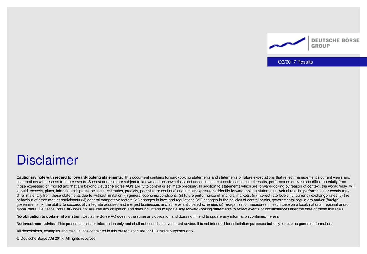 Deutsche boerse ag adr 2017 q3 results earnings call for Earnings disclaimer template