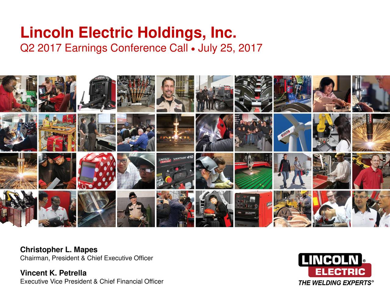 Lincoln Electric Holdings Inc 2017 Q2 Results
