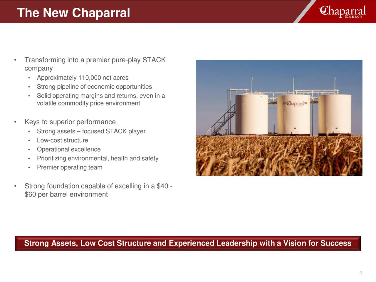 Chaparral energy chpe presents at independent petroleum for Superior foundation inc