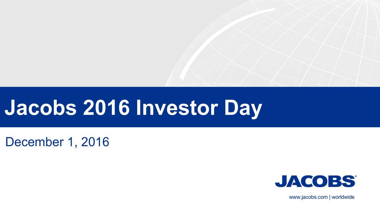 December 1, 2016 www.jacobs.com | worldwide