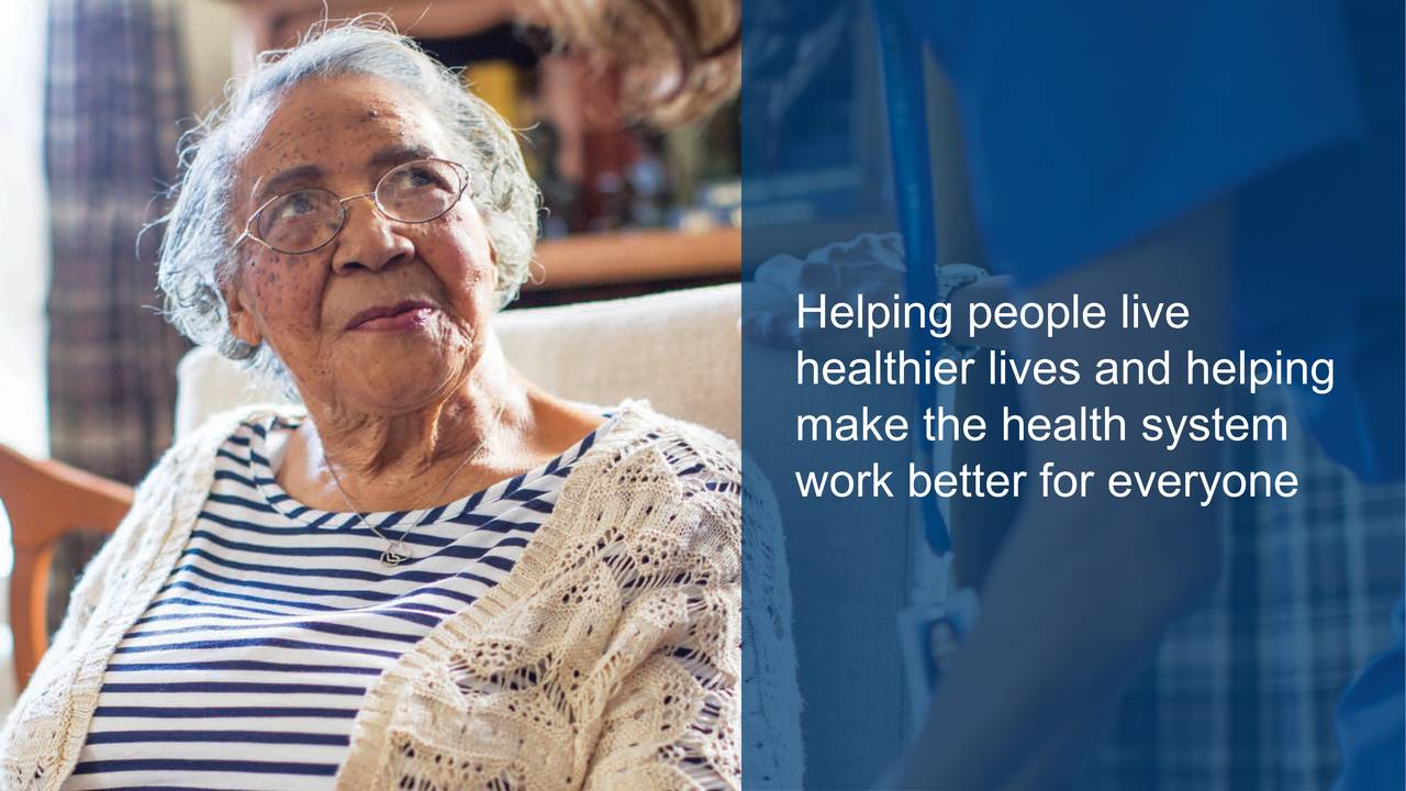 healthier lives and helping make the health system work better for everyone