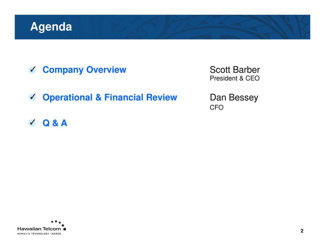 ScPrtienanCEessey Compa nyeOrti&nel& Financial Review Agenda