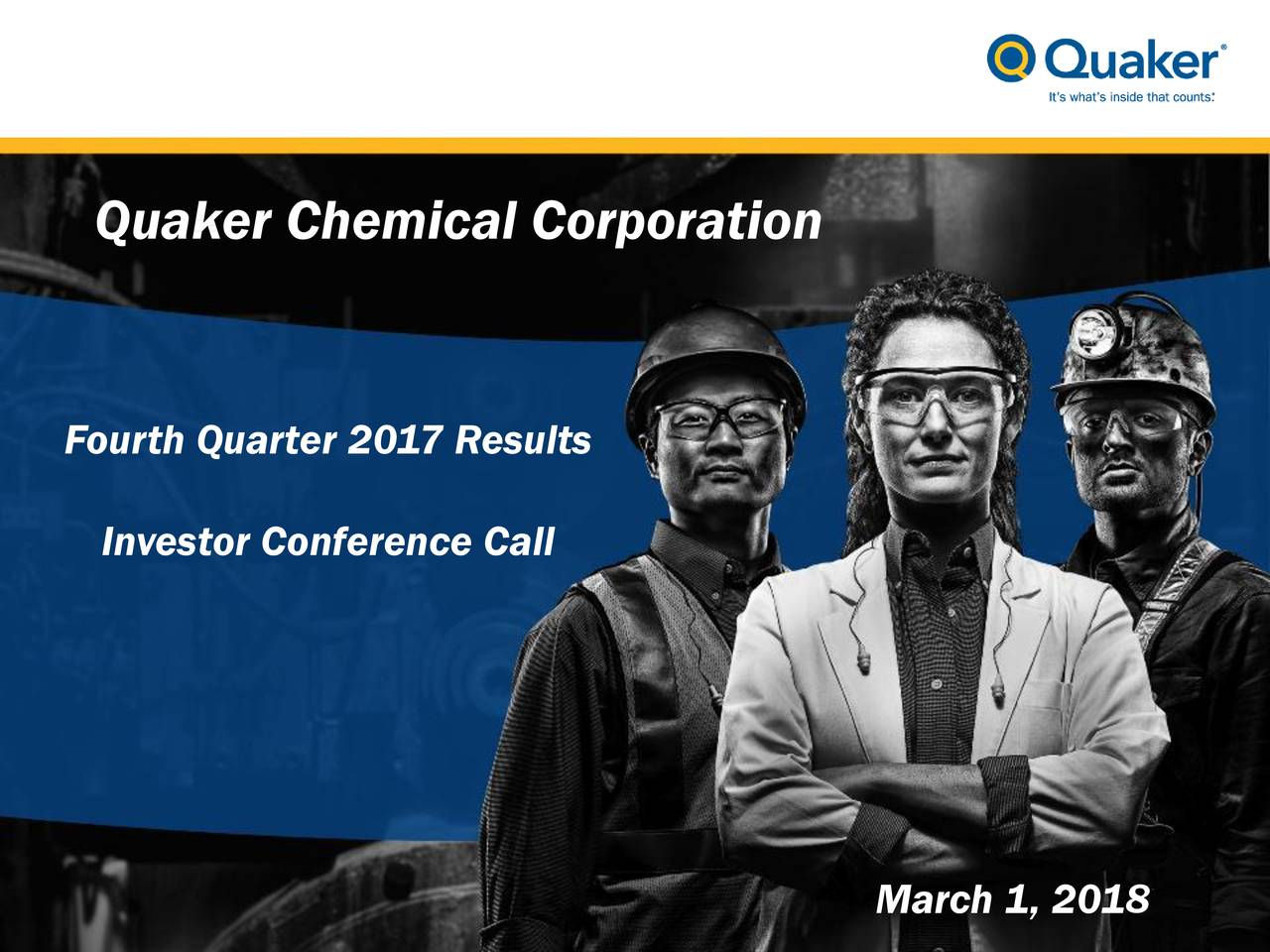 About Us  Quaker Chemical Corporation