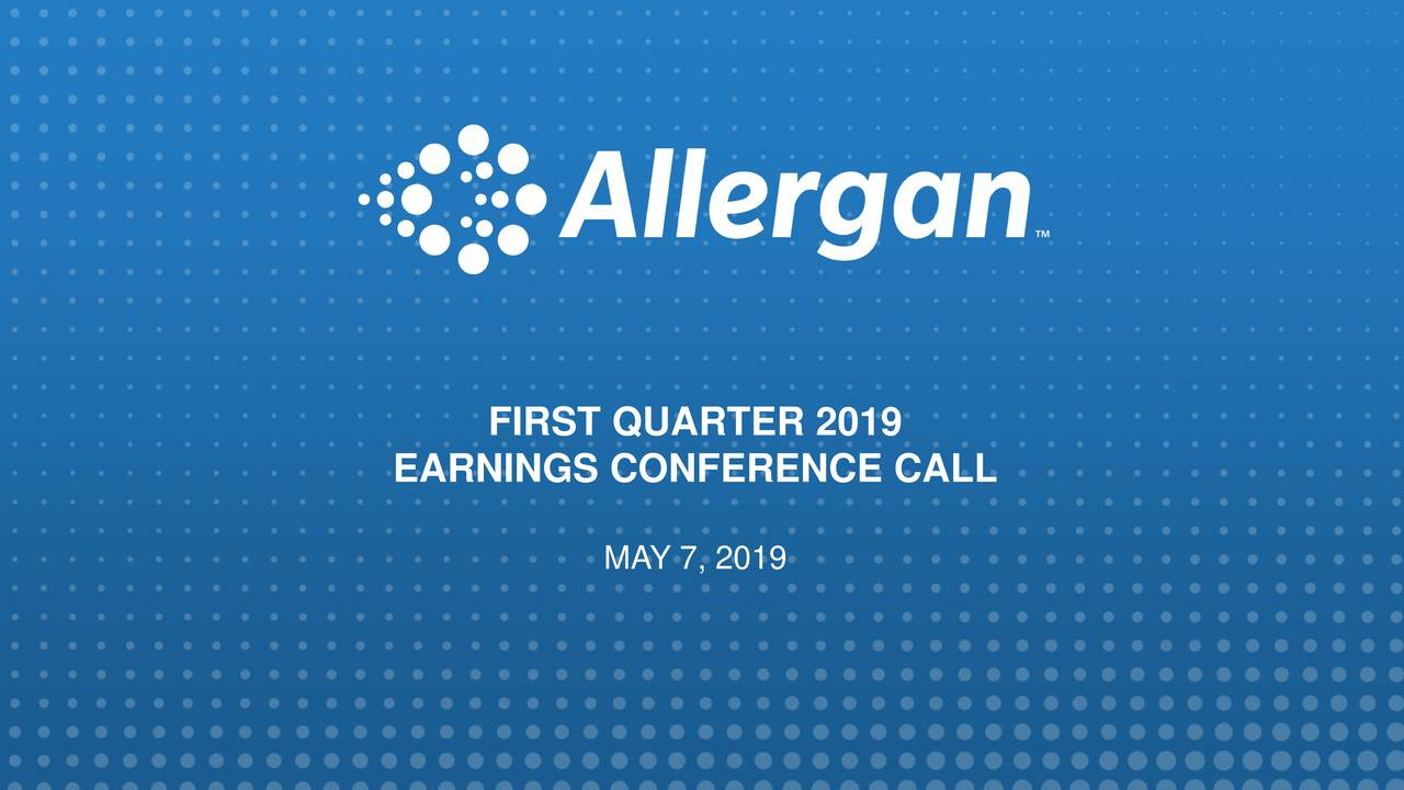 EARNINGS CONFERENCE CALL MAY 7, 2019