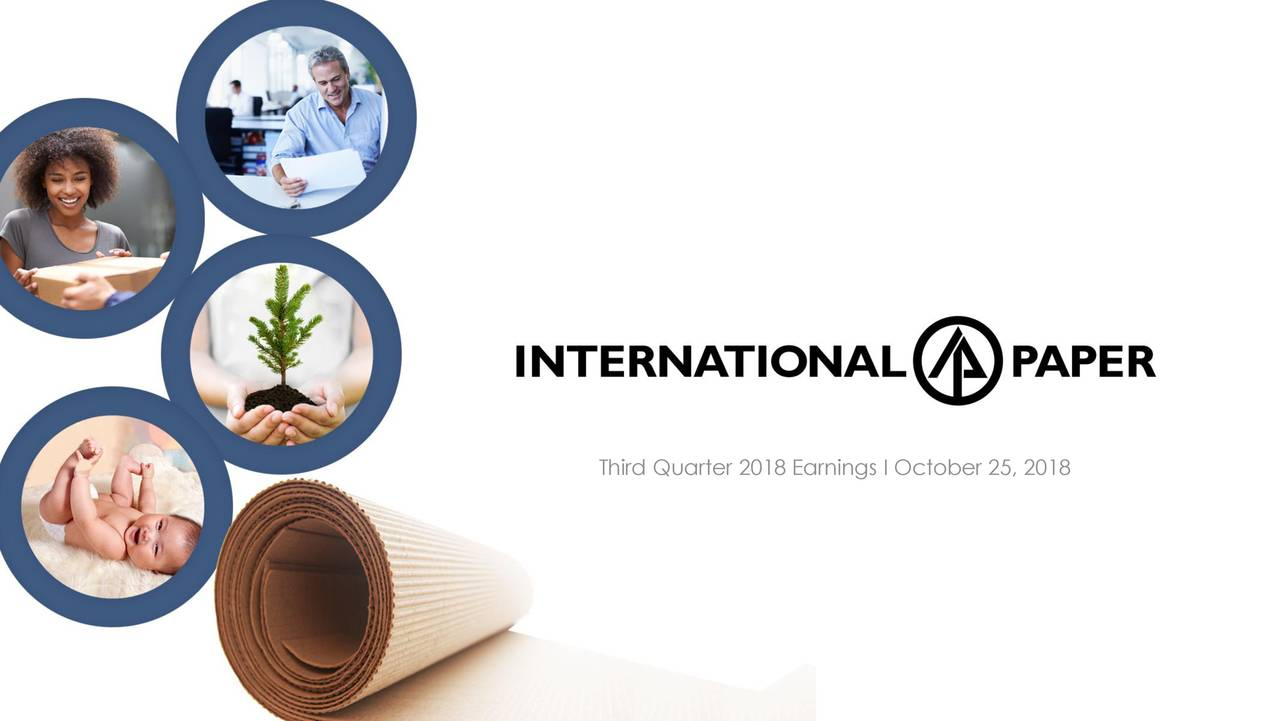 Earnings Disclaimer >> International Paper Co. 2018 Q3 - Results - Earnings Call ...