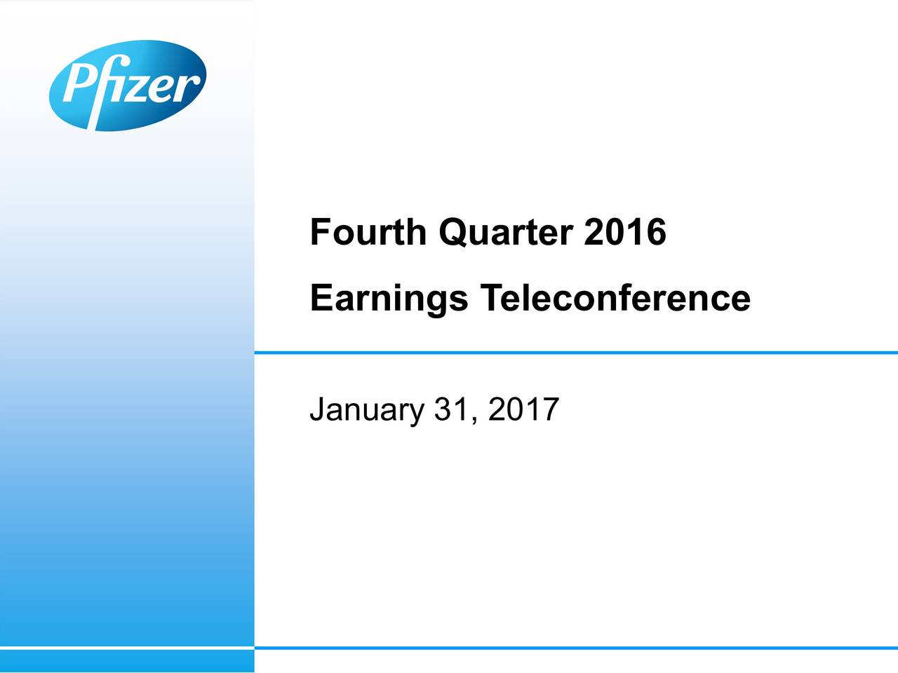 Earnings Teleconference January 31, 2017