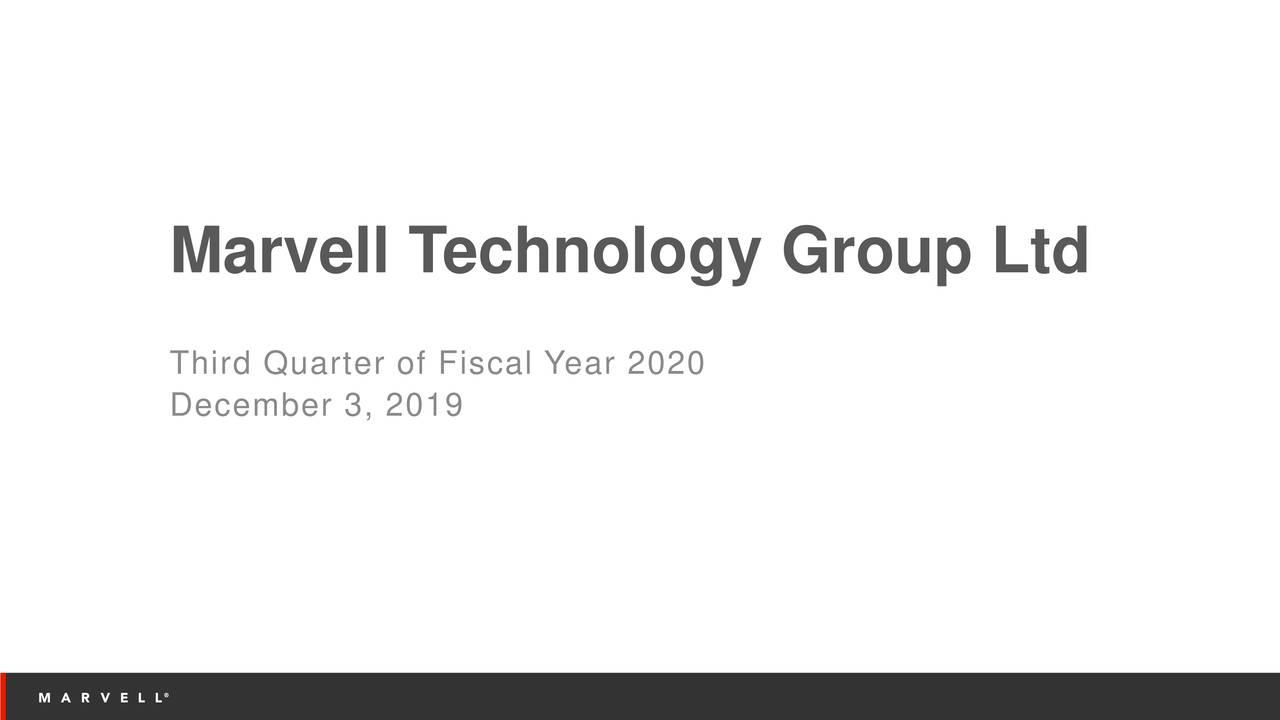 Marvell Technology Group Ltd. 2020 Q3 - Results - Earnings Call Presentation - Marvell Technology Group Ltd. (NASDAQ:MRVL) | Seeking Alpha