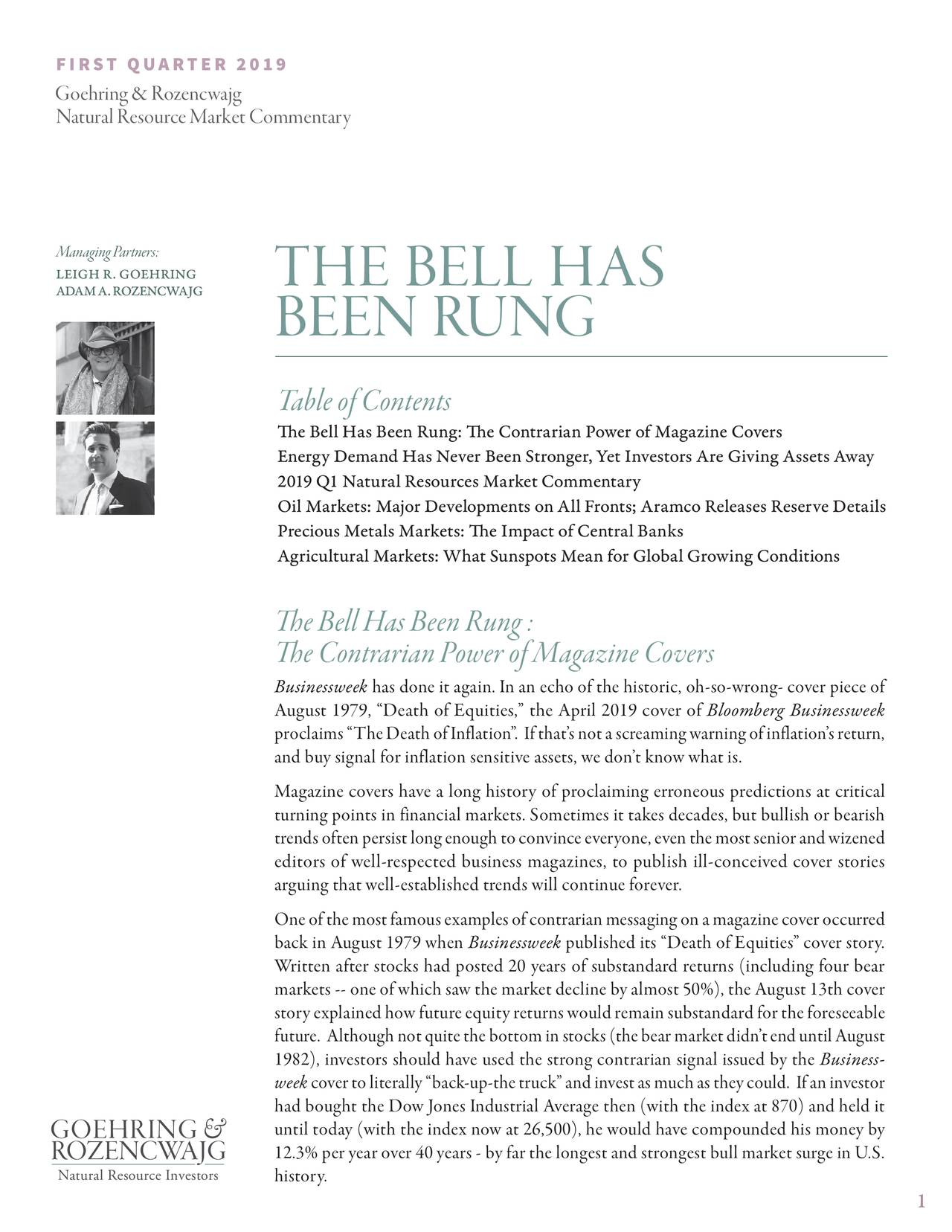 Goehring & Rozencwajg Natural Resource Market Commentary Q1 2019: The Bell Has Been Rung