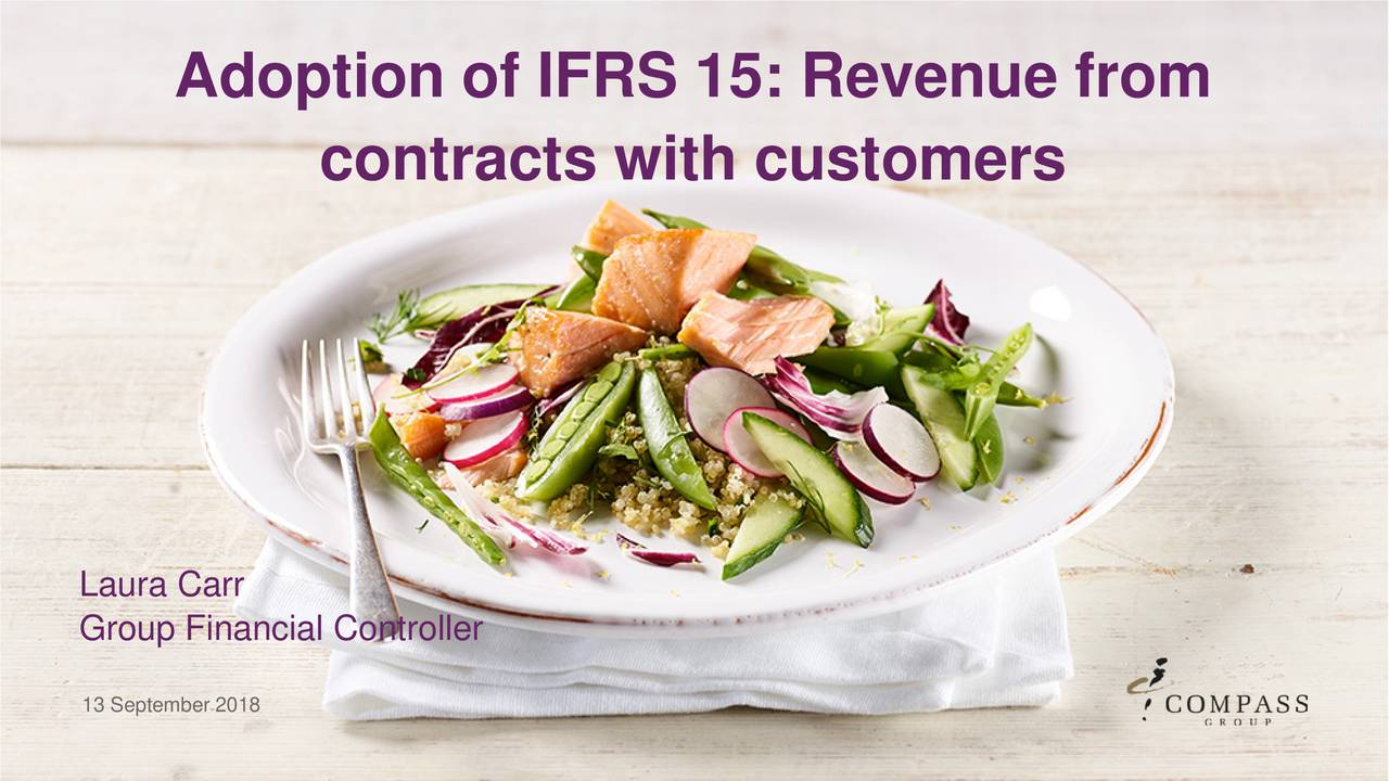 contracts with customers Laura Carr Group Financial Controller 13 September 2018