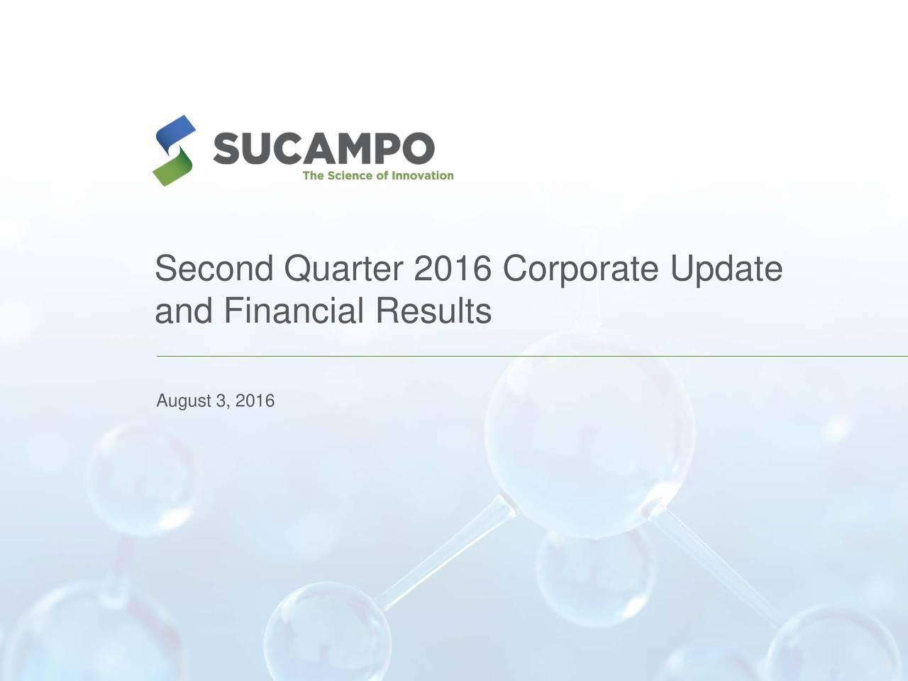 and Financial Results August 3, 2016