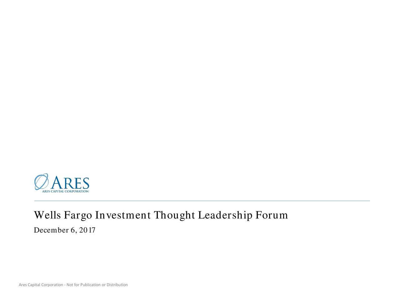 Wells Fargo Investment Thought Leadership Forum