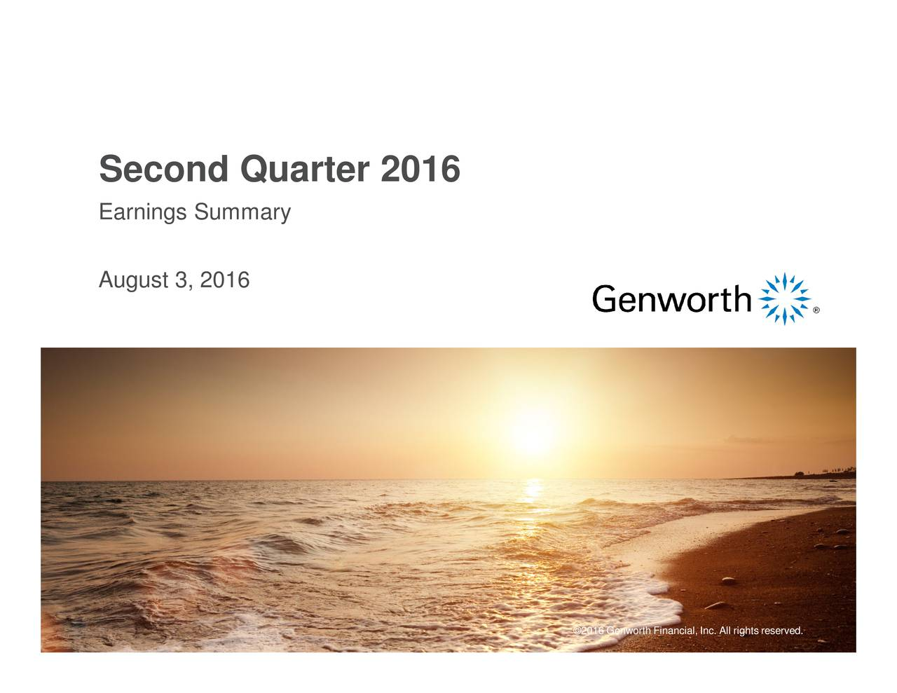 Second Quarter 2016 EarninAugSumt3,r016
