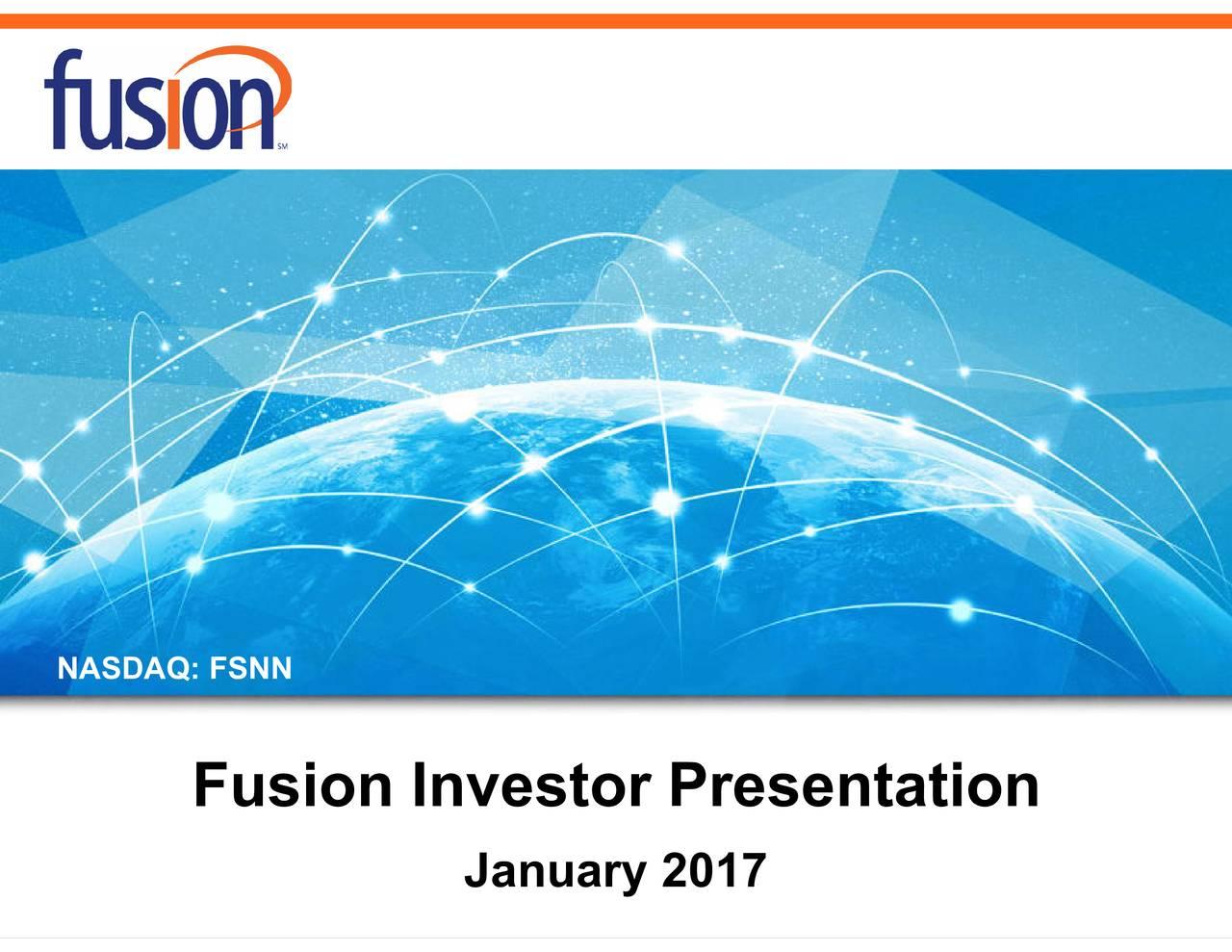 Fusion Investor Presentation NASDAQ: FSNN