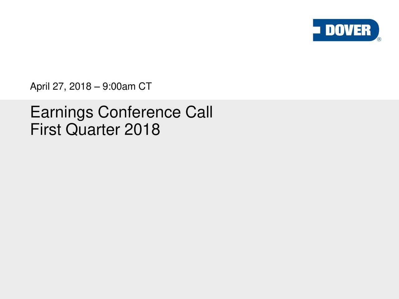 Dover Corp 2018 Q1 - Results - Earnings Call Slides ...