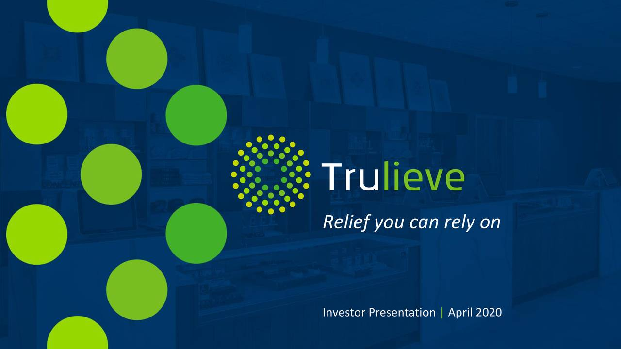 Trulieve Cannabis Corp. 2019 Q4 - Results - Earnings Call Presentation
