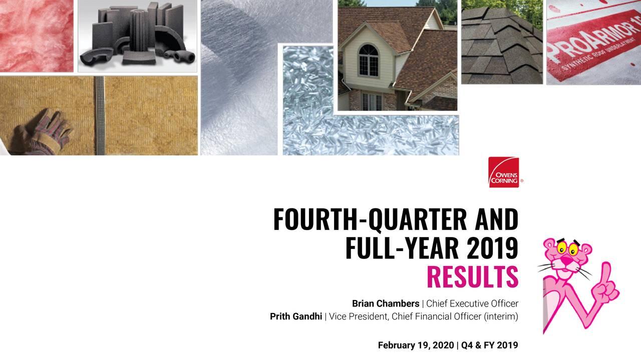 Owens Corning 2019 Q4 - Results - Earnings Call Presentation - Owens Corning (NYSE:OC) | Seeking Alpha