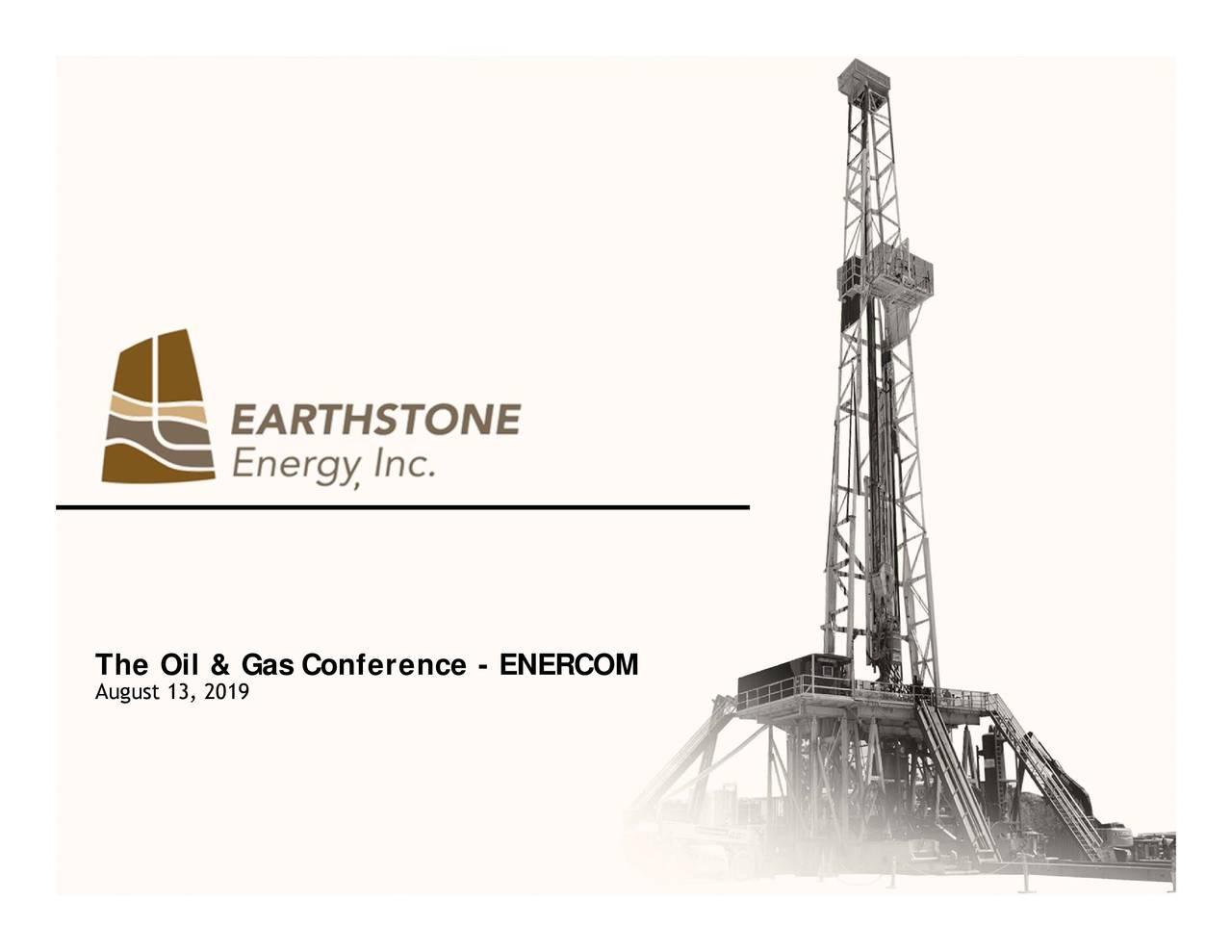 Earthstone Energy (ESTE) Presents At EnerCom Oil & Gas Conference - Slideshow
