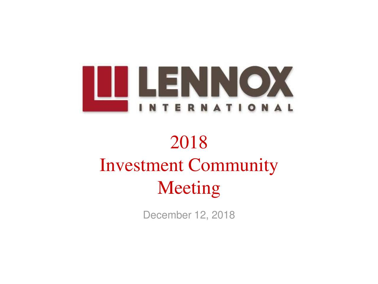 Investment Community Meeting December 12, 2018