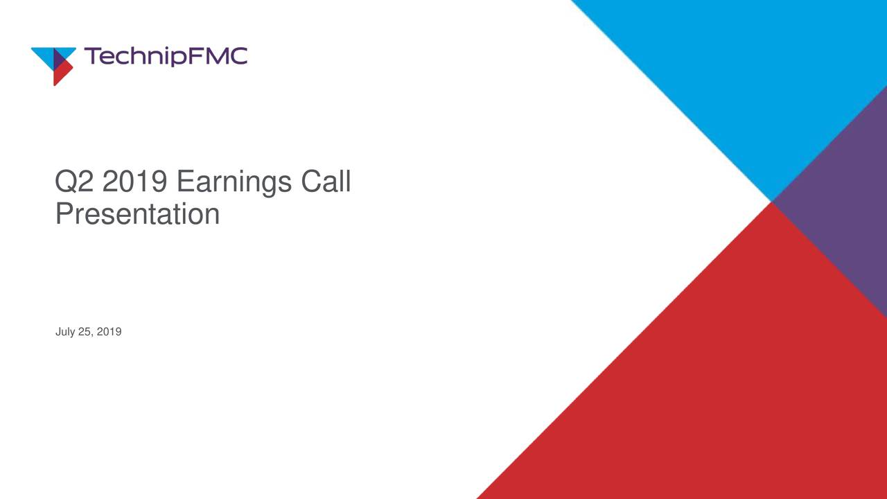 Earnings Call Slides: TechnipFMC Plc 2019 Q2