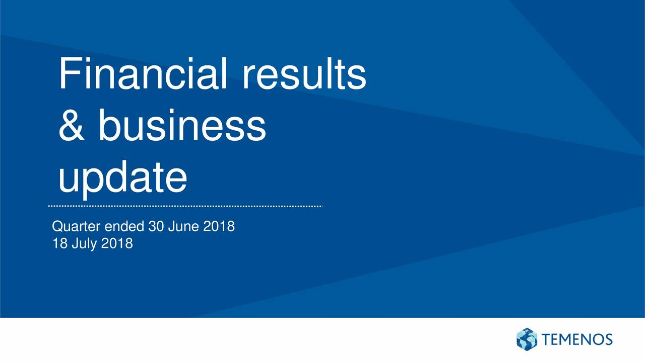 & business update Quarter ended 30 June 2018 18 July 2018