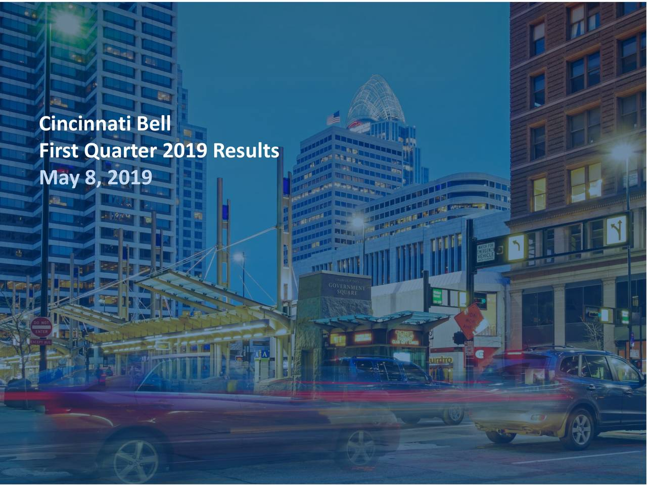 First Quarter 2019 Results May 8, 2019