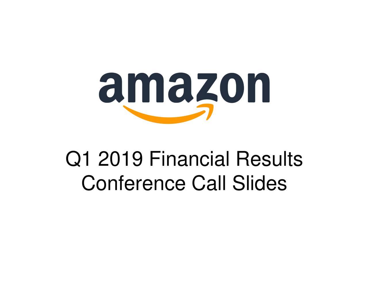 Amazoncom Inc 2019 Q1 Results Earnings Call Slides Amazon