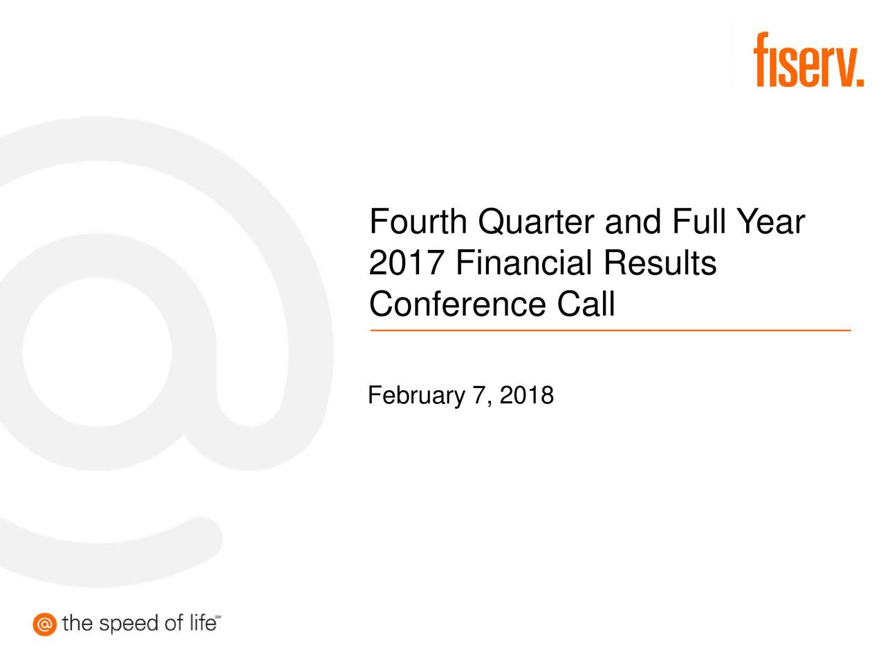 2017 Financial Results Conference Call February 7, 2018